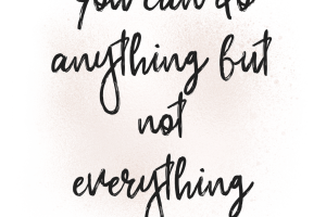 You can do anything…a holiday mantra